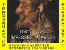 二手書博民逛書店Imperfect罕見GardenY255562 Tzvetan Todorov Princeton Univ