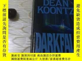 二手書博民逛書店英文原版DEAN罕見KOONTZ DARKFALLY254691