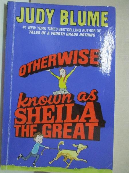 【書寶二手書T1/少年童書_A78】Otherwise Known As Sheila the Great_Blume, Judy