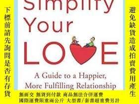 二手書博民逛書店How罕見To Simplify Your LoveY364153 Werner Tiki Kustenmac