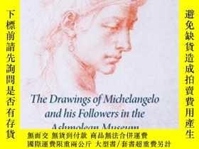 二手書博民逛書店The罕見Drawings Of Michelangelo And His Followers In The As