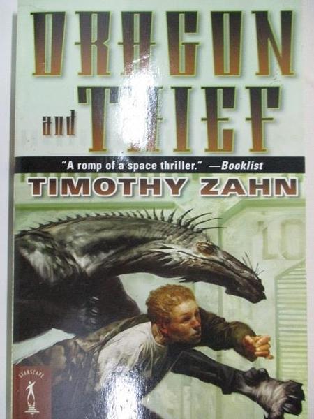 【書寶二手書T2/原文小說_A1K】Dragon and Thief_Timothy Zahn
