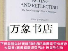 二手書博民逛書店Acting罕見and Reflecting, The Interdisciplinary Turn in Phi
