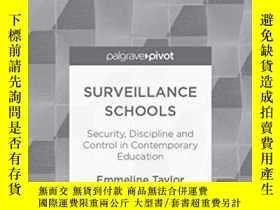 二手書博民逛書店Surveillance罕見SchoolsY256260 E. Taylor Palgrave Pivot