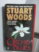 【書寶二手書T7/原文小說_NSY】Stuart Woods_Orchid Blues