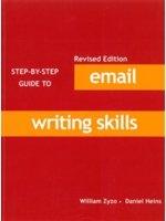 二手書博民逛書店《Step By Step Guide to Email Writing Skills  (Revised Edition)》 R2Y ISBN:9861470468