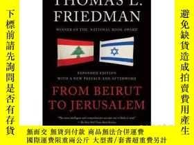 二手書博民逛書店從貝魯特到耶路撒冷罕見: 美國記者中東見聞錄 英文原版 From Beirut to Jerusalem Thom