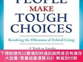 二手書博民逛書店How罕見Good People Make Tough ChoicesY255174 Rushworth M.