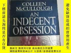 二手書博民逛書店An罕見indecent obsessionY206777 見圖