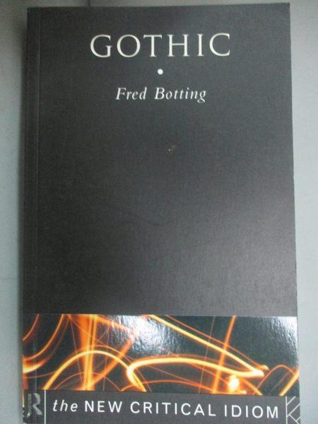 【書寶二手書T1/文學_ODG】Gothic (The New Critical Idiom)_BOTTING, FRED