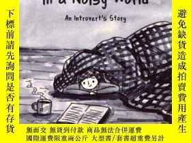 二手書博民逛書店Quiet罕見Girl In A Noisy WorldY255
