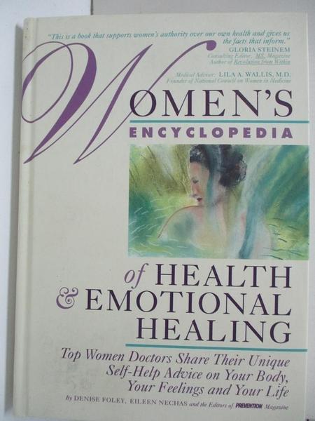【書寶二手書T1/心理_EJO】Women s Encyclopedia of Health & Emotional Healing_Denise Foley