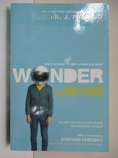 【書寶二手書T3/原文小說_BYK】Wonder (Movie Tie-In Edition)_R. J. Palacio