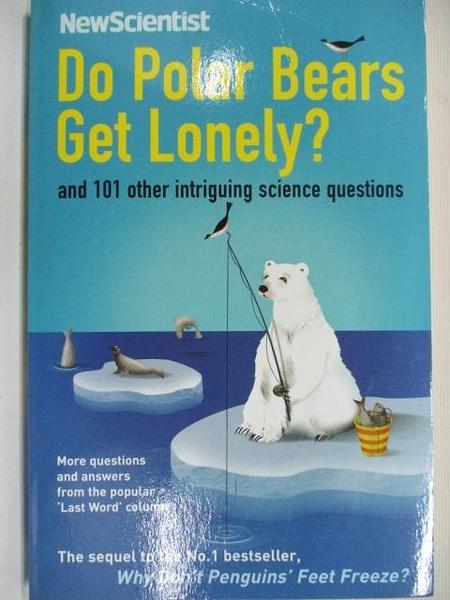 【書寶二手書T1/原文小說_BMP】Do Polar Bears Get Lonely?_Mick O Hare