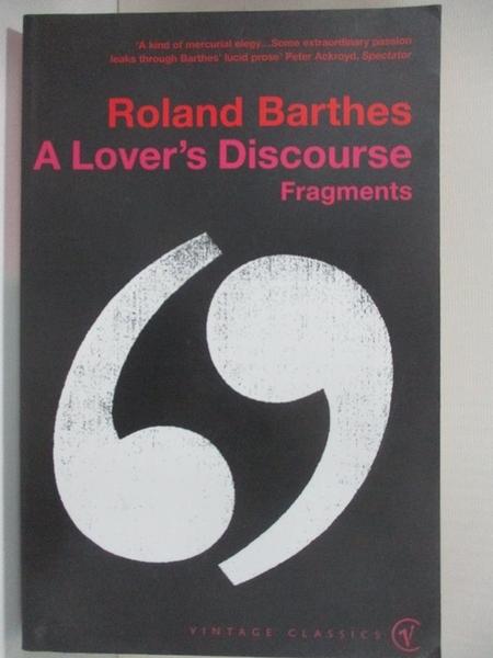 【書寶二手書T7/兩性關係_BAJ】A Lover's Discourse_Roland Barthes