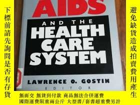 二手書博民逛書店AIDS罕見and the Health Care System (Yale Fastback Series)