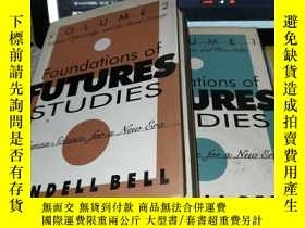 二手書博民逛書店The罕見Foundations of Futures Studies(1、2)Y4211 ISBN:97