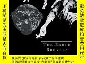 二手書博民逛書店The罕見Earth Brokers-地球經紀人Y436638 Matthias Finger; ... Ro