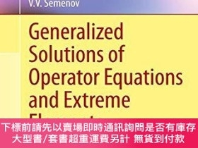 二手書博民逛書店Generalized罕見Solutions Of Operator Equations And Extreme