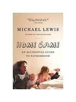 二手書博民逛書店 《Home Game: An Accidental Guide to Fatherhood》 R2Y ISBN:0393338096│Lewis