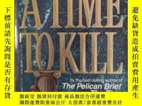 二手書博民逛書店A罕見TIME TO KILL   殺戮時刻Y368896 JOHN GRlSHAM lsland Books