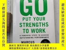 二手書博民逛書店Go罕見Put Your Strengths to Work 精裝原版Y385290 Marcus Bucki