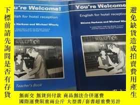 二手書博民逛書店YOU RE罕見WELCOME!English for hote