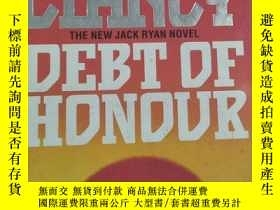 二手書博民逛書店TOM罕見CLANCY DEBT OF HONOURY12121