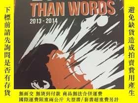 二手書博民逛書店LOUDER罕見THAN WORDS 2013-2014Y331