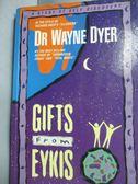 【書寶二手書T8/原文小說_JDD】Gifts from Eykis_Dr. Wayne W. Dyer