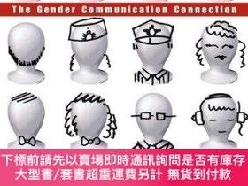 二手書博民逛書店The罕見Gender Communication Connection-性別溝通的聯系Y414958 Ter