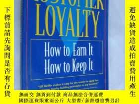 二手書博民逛書店Customer罕見Loyalty:How to earn it