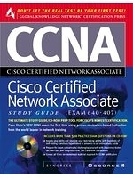 二手書博民逛書店《CCNA Cisco certified network associate study guide : (exam 640-407)》 R2Y ISBN:0078824877