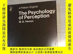 二手書博民逛書店THE罕見PSYCHOLOGY OF PERCEPTION PE