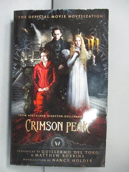 【書寶二手書T9/原文小說_GDU】Crimson Peak: The Official Movie Novelization_Holder, Nancy