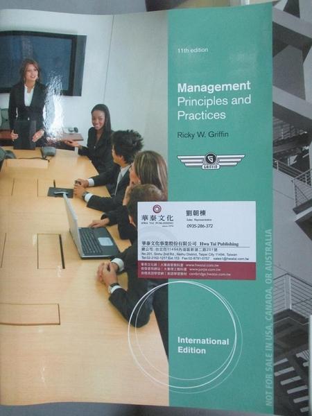 【書寶二手書T2/大學商學_ZDA】Management Principles and Practices(第11版)_
