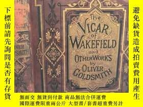 二手書博民逛書店THE罕見VICAR OF WAKEFIELD AND OTHER WORKS 《韋克菲爾德牧師和其他作品 》 含