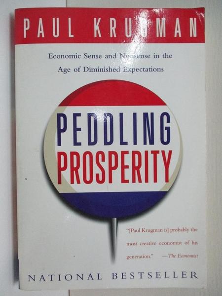 【書寶二手書T1/歷史_ISX】Peddling Prosperity: Economic Sense and Nonsense in…