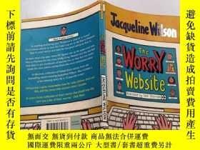 二手書博民逛書店jacqueline罕見wilson the worry website: 傑奎琳·威爾遜擔憂網站Y20039