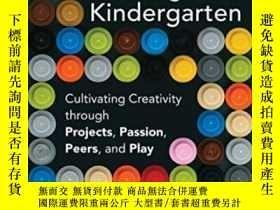 二手書博民逛書店Lifelong罕見Kindergarten-終身幼兒園Y436638 Mitchel Resnick The