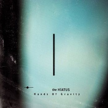 the HIATUS Hands Of Gravity CD
