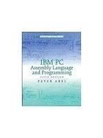二手書博民逛書店 《IBM PC ASSEMBLY LANGUAGE AND PROGRAMMING 5/E》 R2Y ISBN:0130319163│ABEL