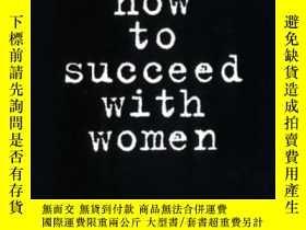 二手書博民逛書店How罕見To Succeed With WomenY255562 Louis, Ron  Copeland,