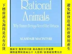 二手書博民逛書店Dependent罕見Rational AnimalsY364682 Alasdair Macintyre O
