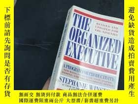 二手書博民逛書店THE罕見ORGANIZED EXECUTIVEY186899 STEPHANIE WINSTON A TLI