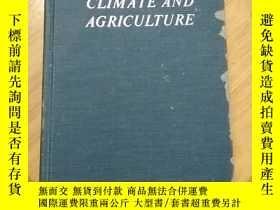二手書博民逛書店climate罕見and agriculture(京)Y179933 見圖 見圖