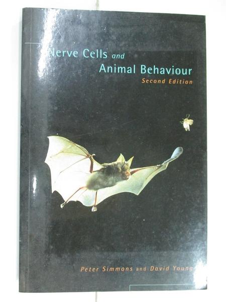 【書寶二手書T1/科學_D6P】Nerve cells and animal behaviour_Peter Simmons and David Young.