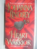 【書寶二手書T7/原文小說_AEA】Heart of a Warrior_Johanna Lindsey