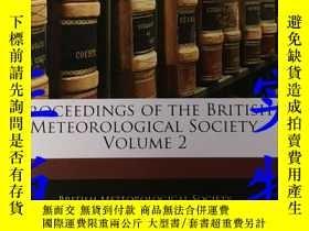 二手書博民逛書店PROCEEDINGS罕見OF THE BRITISH METEOROLOGICAL SOCIETY.VOLUME