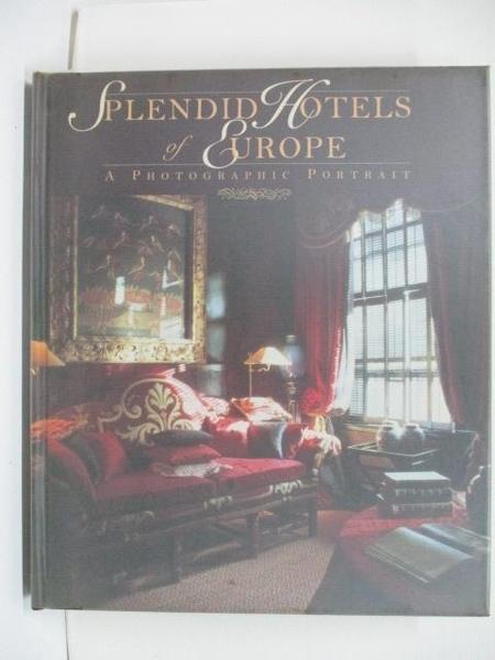 【書寶二手書T2/設計_EF8】Splendid Hotels of Europe